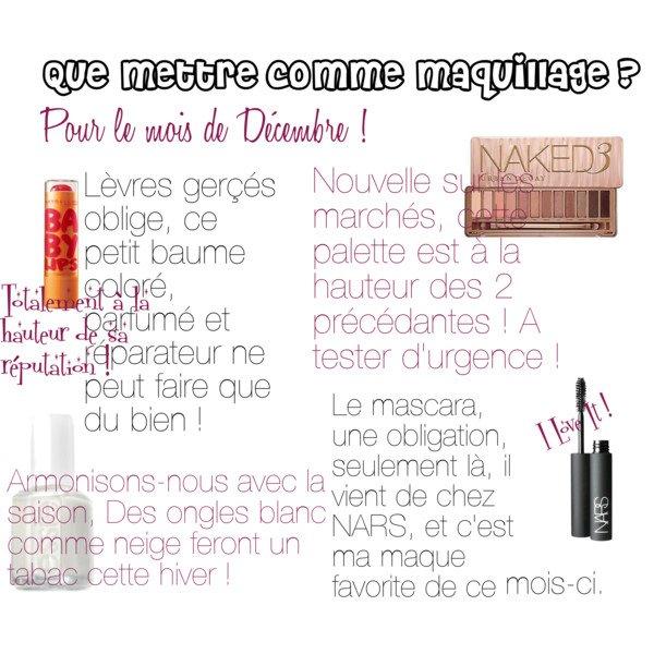 Que mettre comme maquillage pour le mois de Décembre ?