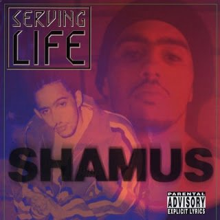 All Hip Hop Archive: Shamus - Serving Life