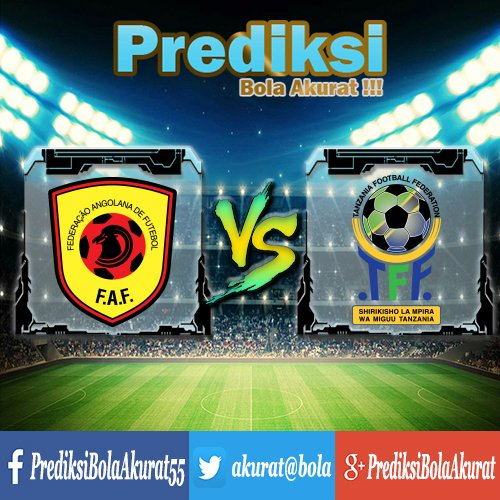 Prediksi Bola Angola Vs Tanzania 28 Juni 2017