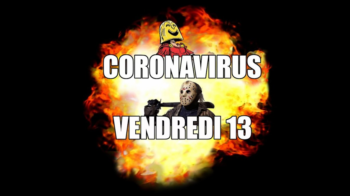 Imas69 #102 - Vendredi 13 + Coronavirus = un mélange explosif
