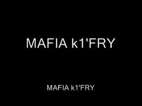 mafia k1'fry incompris