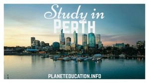 Why to Study in the Capital of Western Australia, Perth