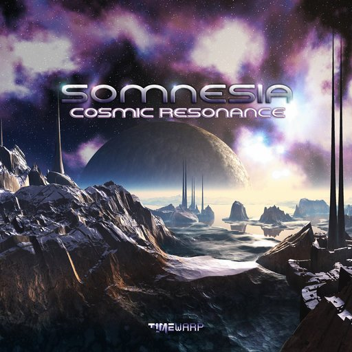 Somnesia - Cosmic Resonance - Timewarp Records - CD