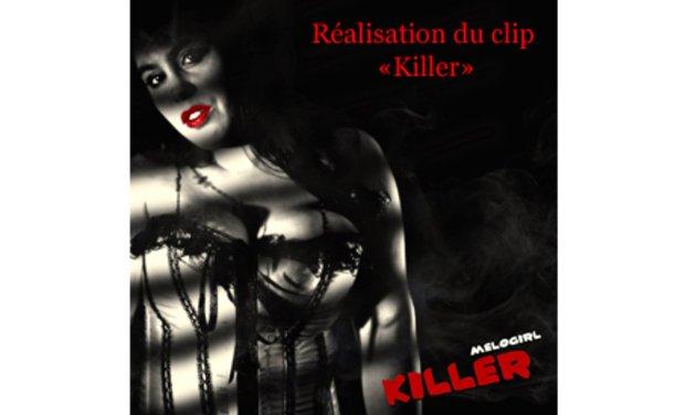 """Réalisation de mon clip """"Killer"""""""