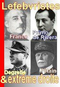 Messe pour Franco et sermon pro-Degrelle chez les lefebvristes