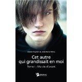 Amazon.fr: Cet autre qui grandissait en moi