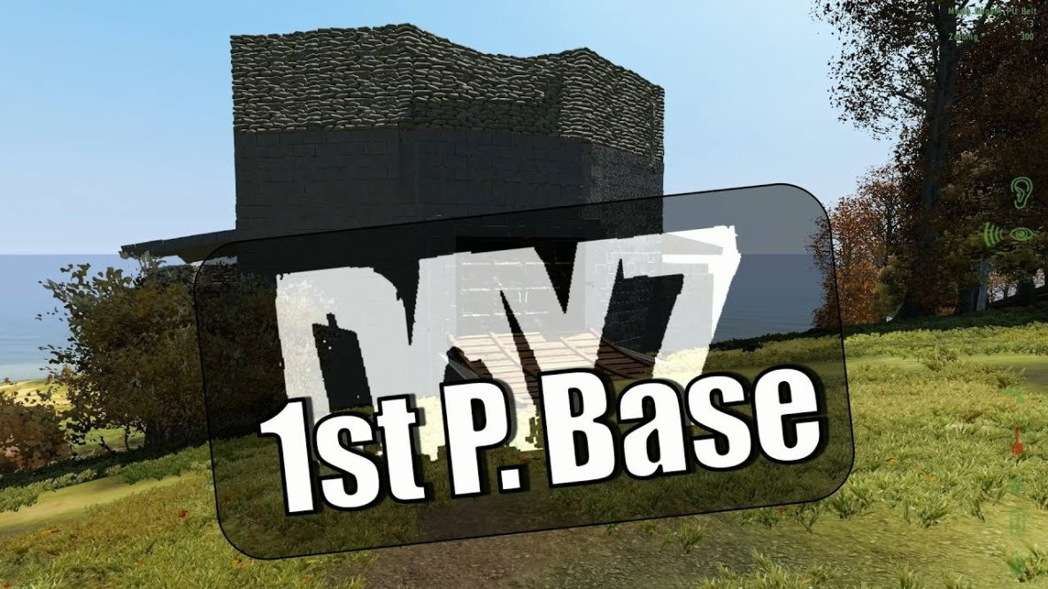 DayZ Epoch 1.0.6.1 - 1st Person Base  - Dayz TV