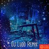 YOUTUBE Dj Ludo Remix