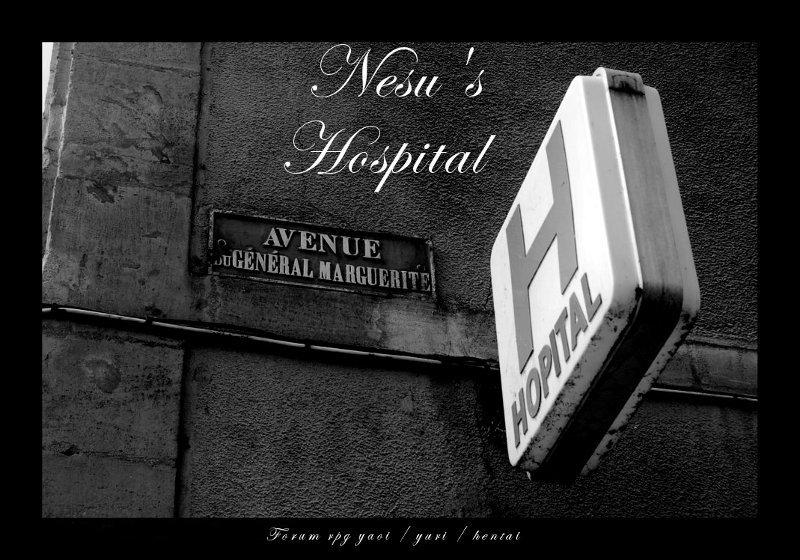 nesu's hospital :: forum rpg yaoi / yuri / hentai