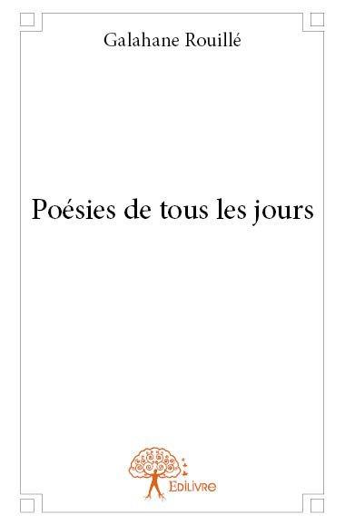 Poésies de tous les jours - Recueil de poésies