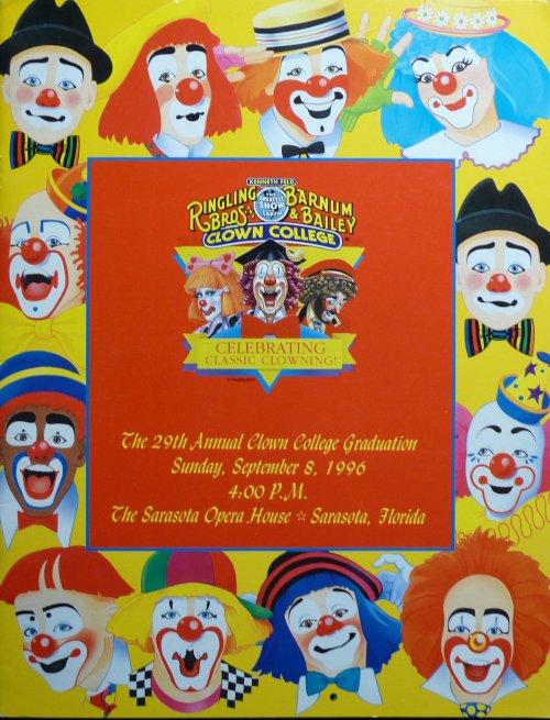Programme RINGLING BROS AND BARNUM & BAILEY CIRCUS 29ème remise de diplome de l'école de clown 1996