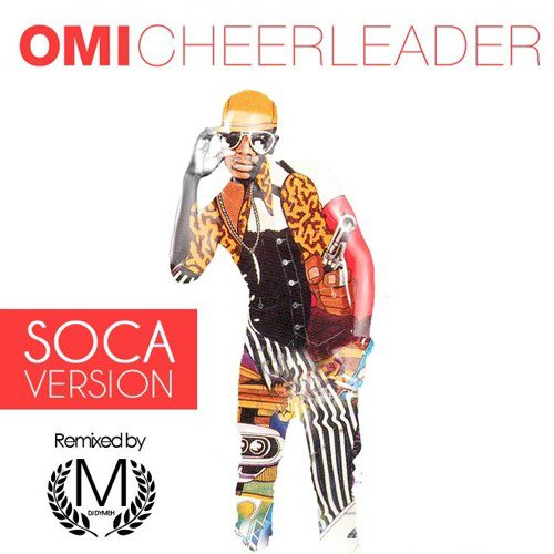 OMI - CHEERLEADER Soca Version (DYMEH REMIX) - SoundCloud