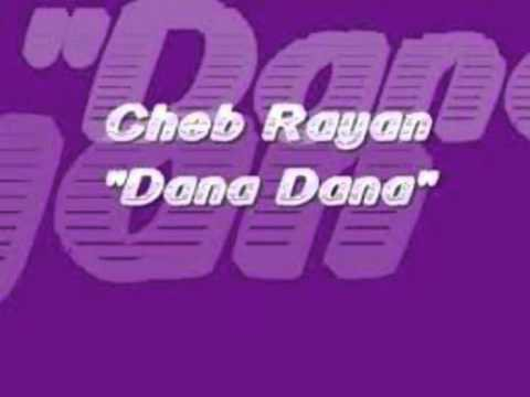 Cheb Rayan Dana Dana[offiel video]