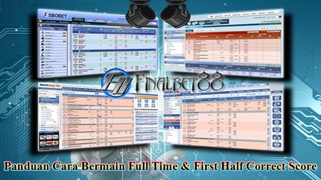 Panduan Cara Bermain Full Time & First Half Correct Score (FT & FH CS)