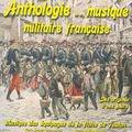 Anthologie de la musique militaire française : Les équipages de la flotte de Toulon