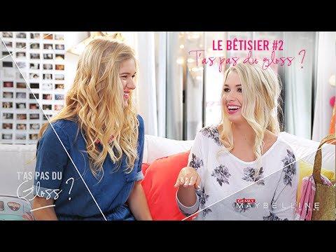 T'as Pas du Gloss ? #31 : le bêtisier #2 !