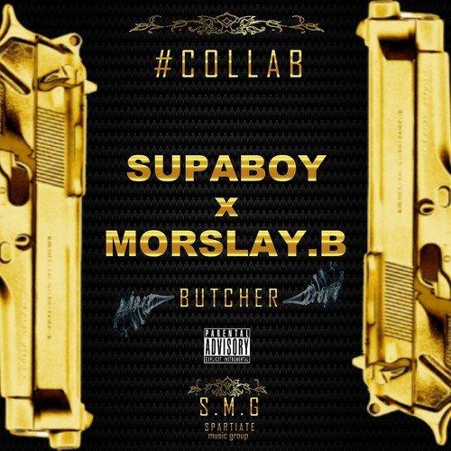 BUTCHER SUPABOY X MORSLAY.B SNIPPET