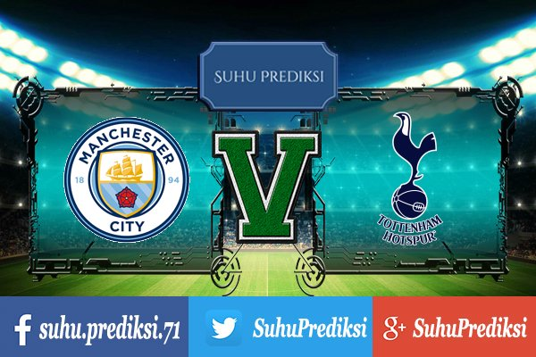 Prediksi Bola Manchester City Vs Tottenham Hotspur 30 Juli 2017