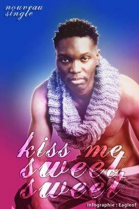 Kiss Me Sweet Sweet - N'Zi