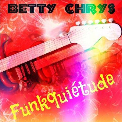 """NEW !!!! Ecoutez """"Funkquiétude"""" de Betty Chrys sur MX3 !"""