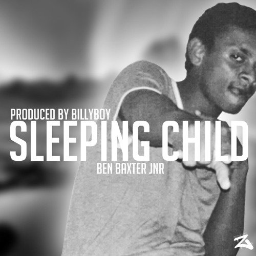 Ben Baxter Jnr - Sleeping Child (Cover)