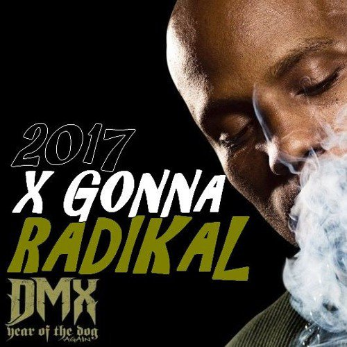 RDK - X GONNA BITCH 2017