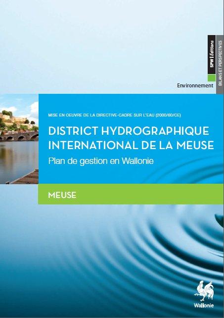 Plan de gestion du district hydrographique de la Meuse - Direction Générale Agriculture, Ressources Naturelles et Environnement - DGO3/SPW