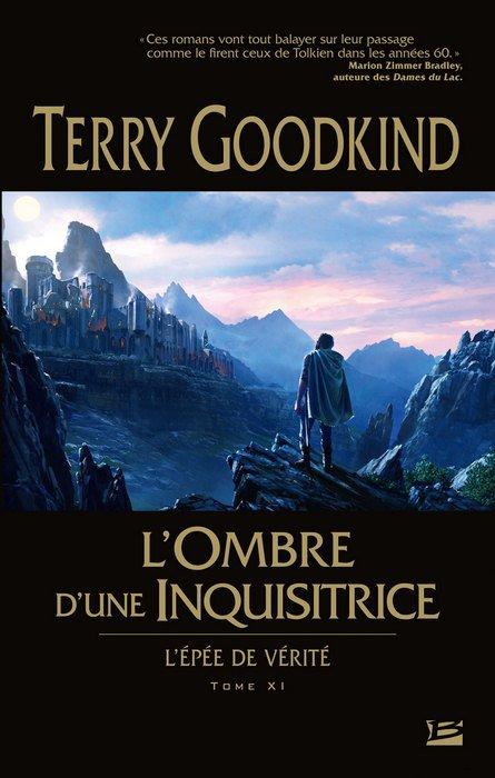 L'Ombre d'une Inquisitrice (l'épée de vérité tome11)
