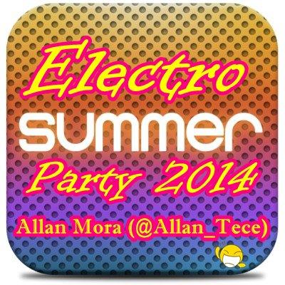 Allan Mora On Air (Especial Electro Summer Party 2014)