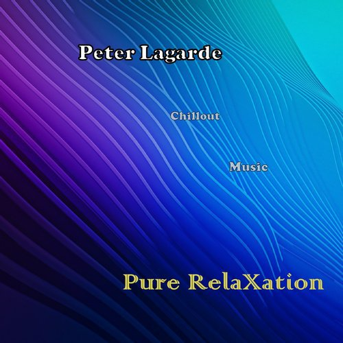 Peter Lagarde — Pure Relaxtion [Peter Lagarde Mix Music] :: Beatport