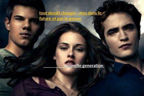 la nouvelle generation tout va changer ...