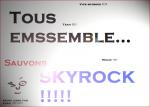 Sauvons Skyrock :) YoannDraw à la rescousse :p - Le blog de YoannDraw officiel !!!!