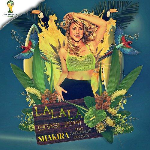 """Shakira - """"La La La"""" (Brasil 2014) ft. Carlinhos Brown - Last night in Orient"""
