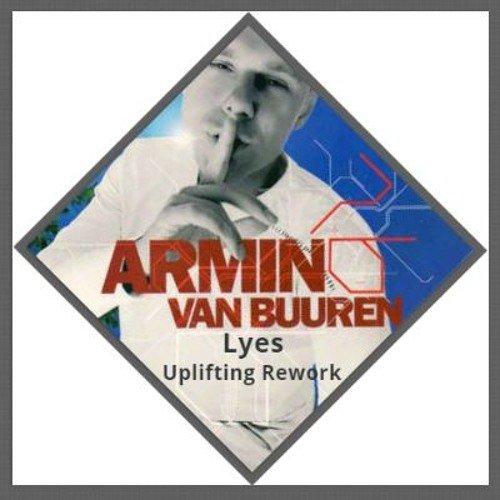 Armin Van Buuren - Communication (Lyes Uplifting Rework)