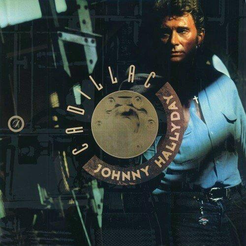 album Johnny Hallyday cadillac 1989