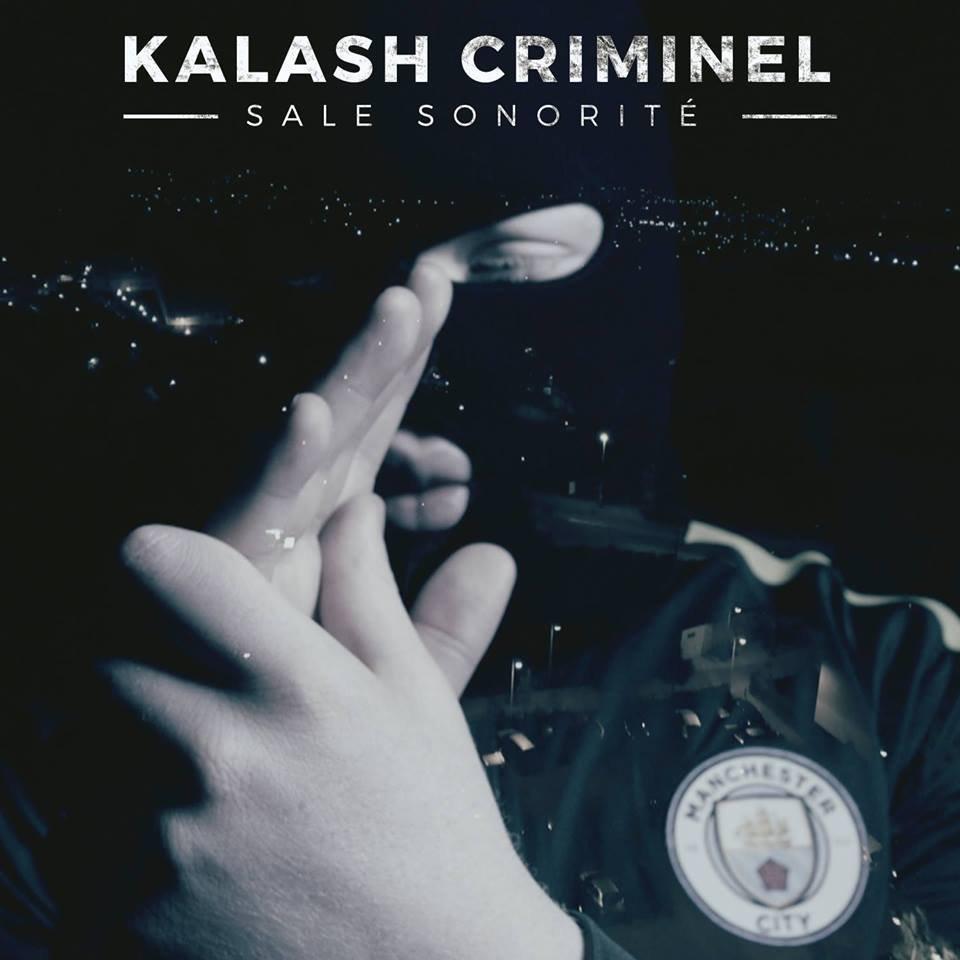 """Découvrez le nouveau clip de Kalash Criminel """" Sale sonorité """""""
