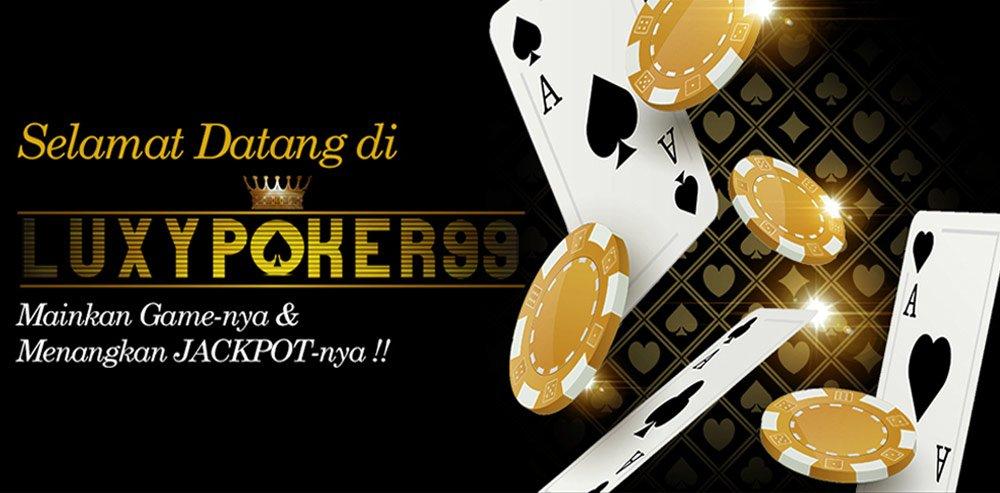 Bermain Bersama Agen Poker Online IDN Terpercaya LuxyPoker99