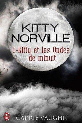 Kitty Norville 1 Kitty et les ondes de minuit de Carrie Vaughin