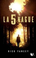 Extrait : La 5è Vague de Rick Yancey
