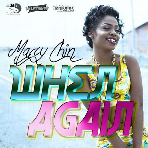 Marcy Chin - When Again Remix Djyoyopcman [Starbuzz riddim by king] {edit} - SoundCloud