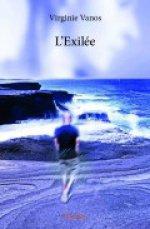 L'EXILEE de VIRGINIE VANOS - Francisco Lozano romancier et lecteur