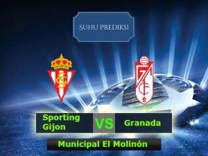 Prediksi Bola Sporting Gijon Vs Granada 20 Maret 2017