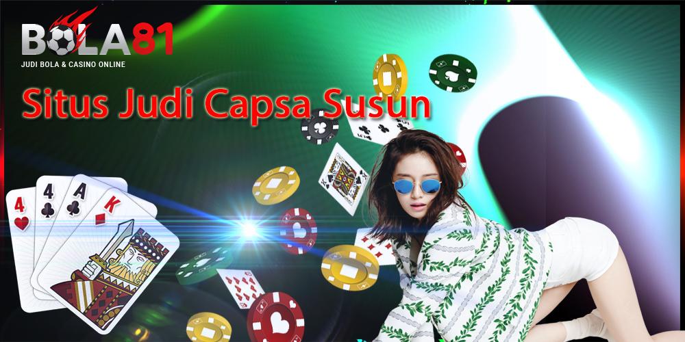 Situs Judi Capsa Susun