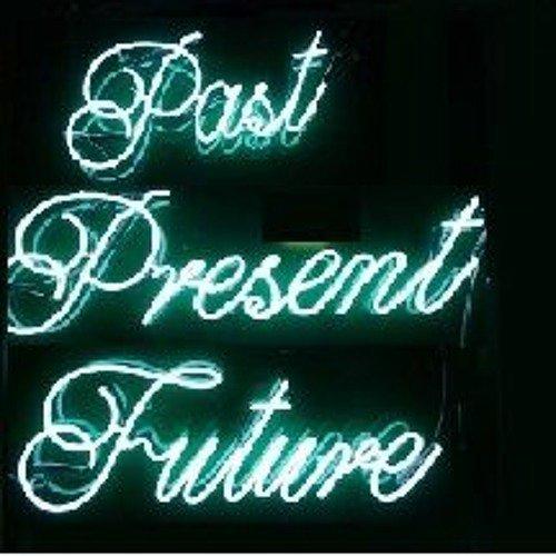 PAST,PRESENT,FUTUR