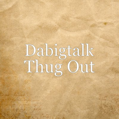 da big talk | TuneCore