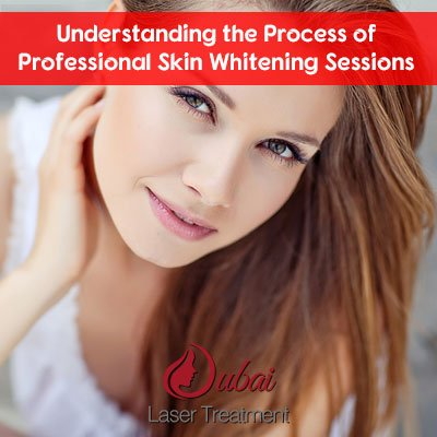 Understanding the Process of Professional Skin Whitening Sessions