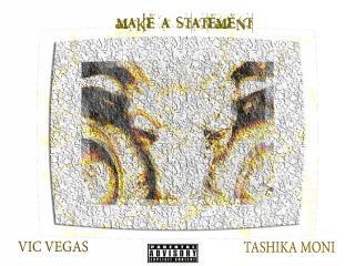 Make A Statement ft. Tashika Moni' - Rap Music Audio - BEAT100