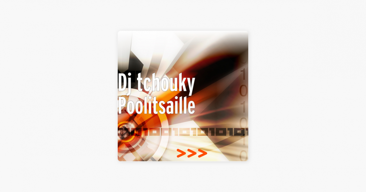 ‎Poolitsaille - Single by Dj tchouky on iTunes