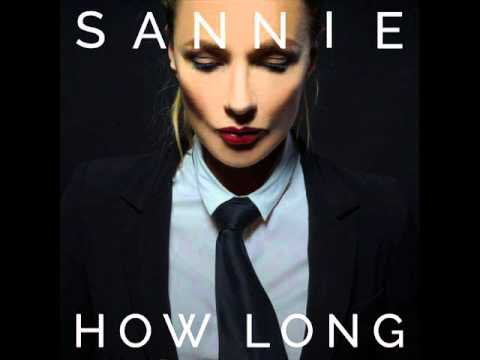 Sannie - How Long (Grant nelson Radio Edit) - LE NIGHT CLUB DU PANDA