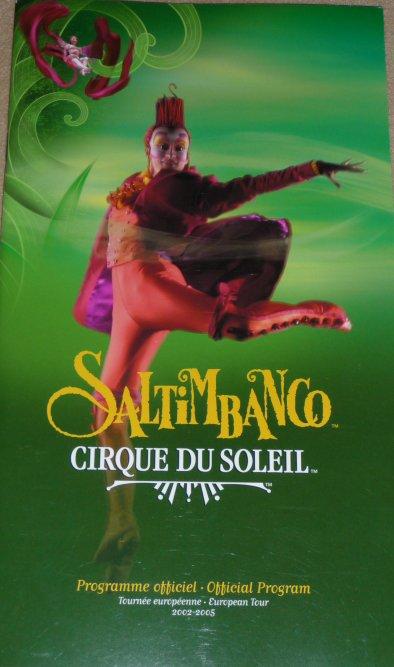 A vendre / On sale / Zu verkaufen / En venta / для продажи :  Programme Cirque du Soleil - Saltimbanco - 2002-2005 - Tournée Européenne